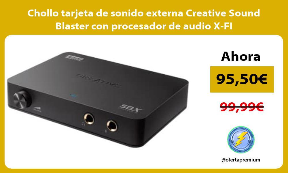 Chollo tarjeta de sonido externa Creative Sound Blaster con procesador de audio X FI