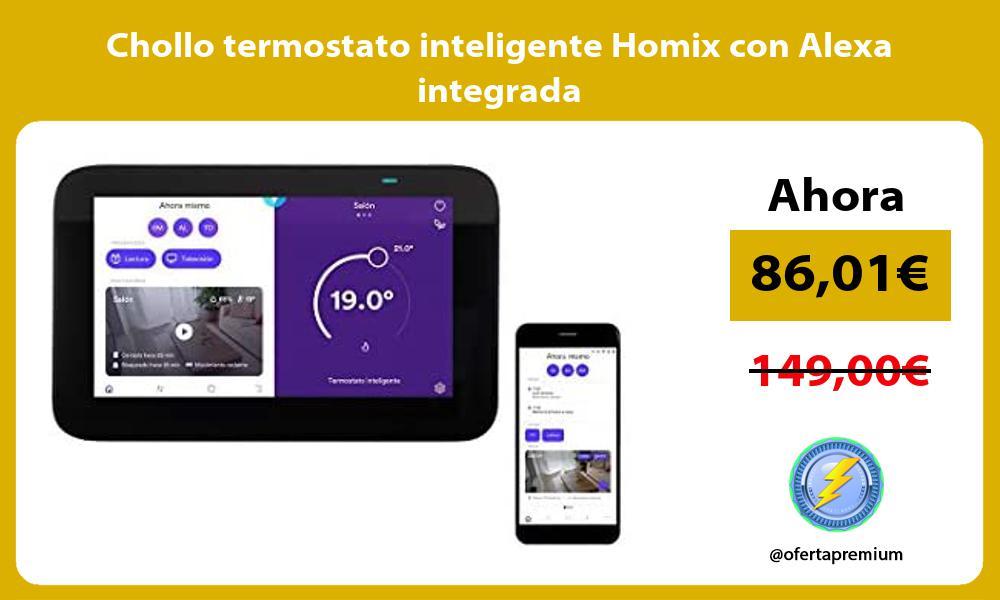 Chollo termostato inteligente Homix con Alexa integrada