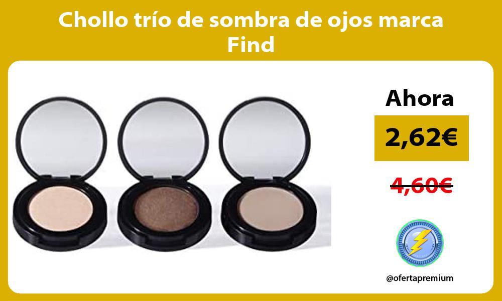 Chollo trío de sombra de ojos marca Find