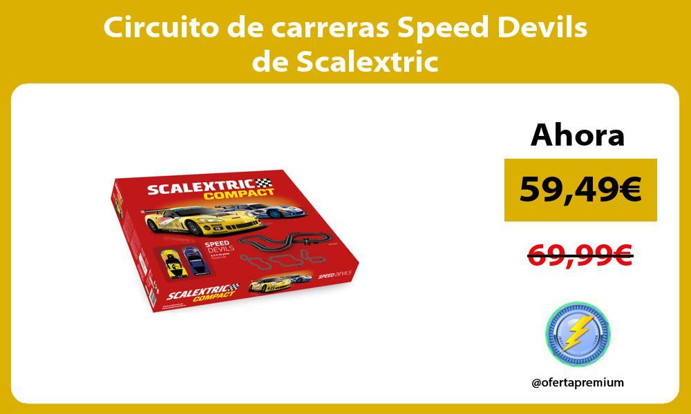 Circuito de carreras Speed Devils de Scalextric
