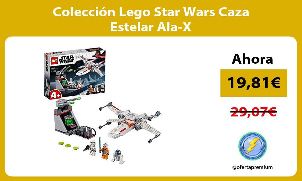 Colección Lego Star Wars Caza Estelar Ala X