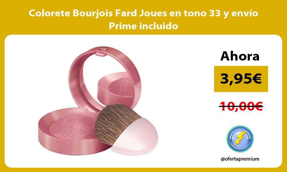 Colorete Bourjois Fard Joues en tono 33 y envío Prime incluido