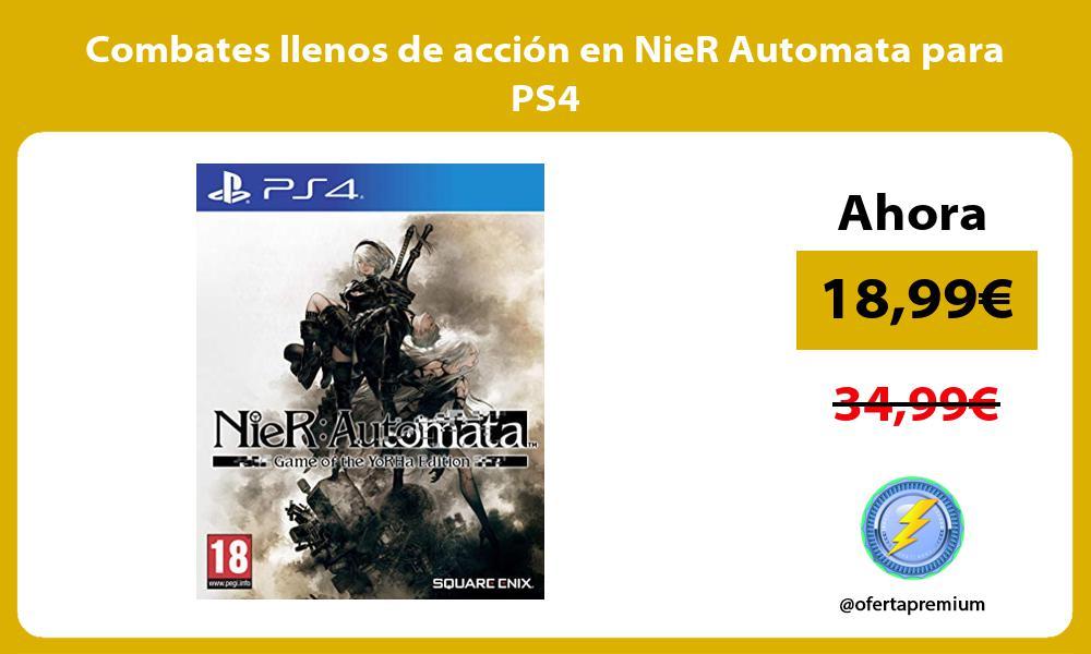 Combates llenos de acción en NieR Automata para PS4