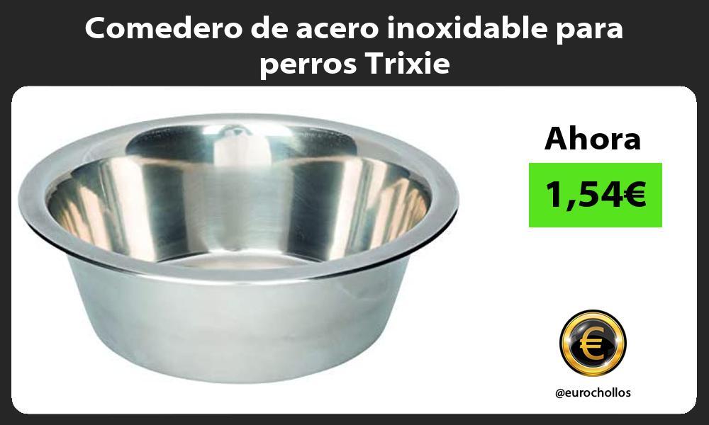 Comedero de acero inoxidable para perros Trixie