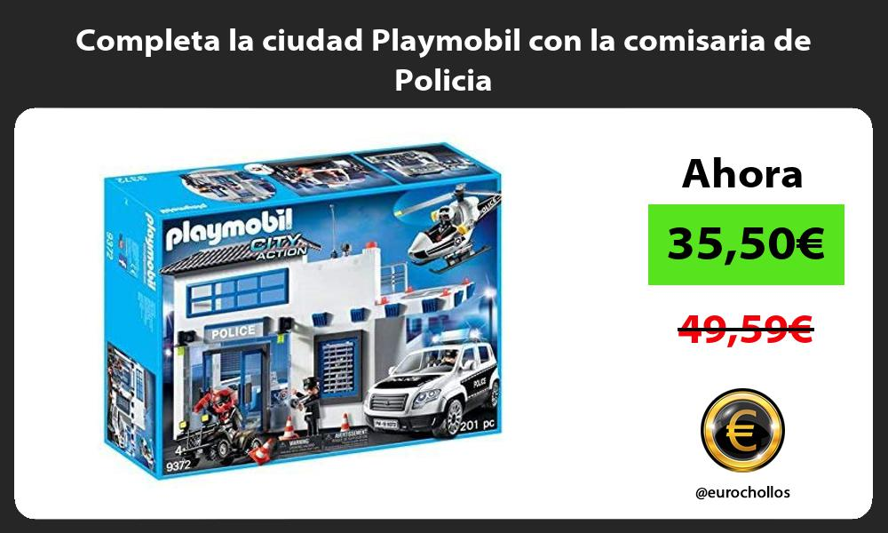 Completa la ciudad Playmobil con la comisaria de Policia