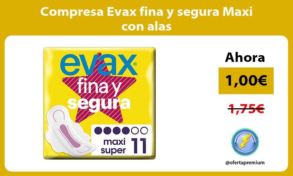 Compresa Evax fina y segura Maxi con alas