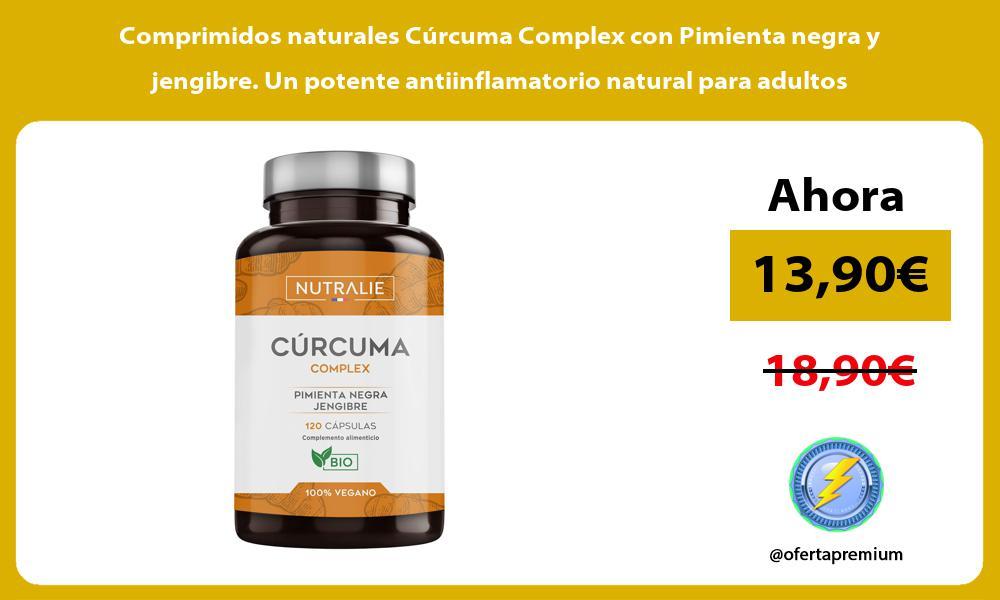 Comprimidos naturales Cúrcuma Complex con Pimienta negra y jengibre Un potente antiinflamatorio natural para adultos