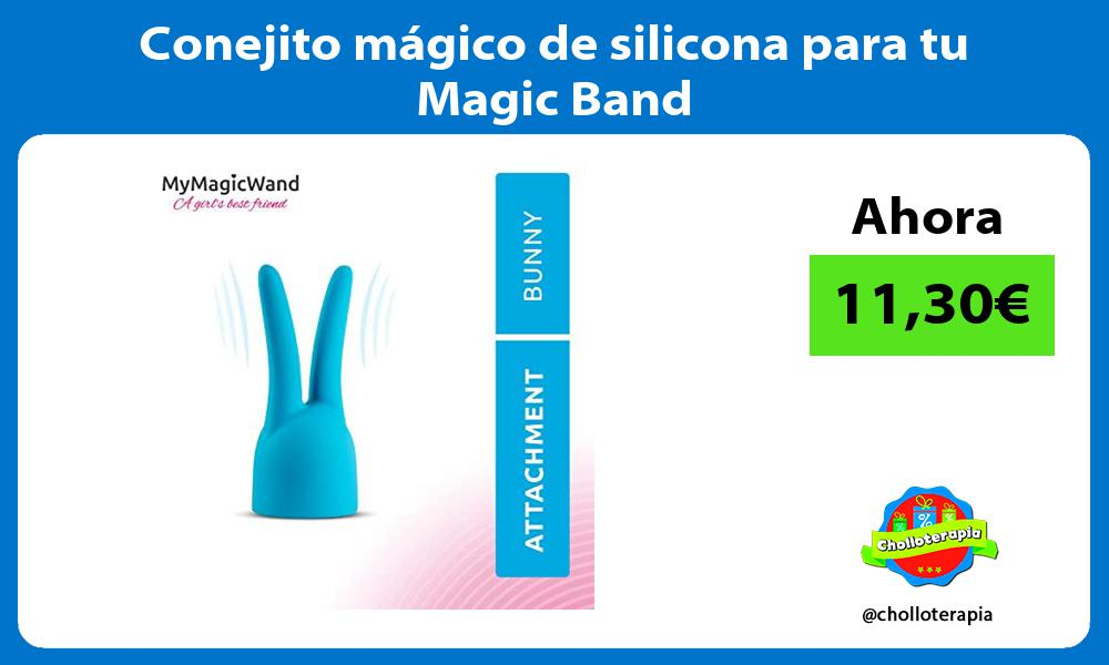 Conejito mágico de silicona para tu Magic Band