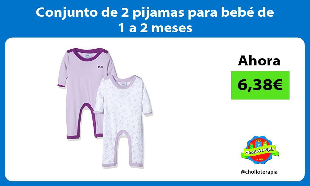 Conjunto de 2 pijamas para bebé de 1 a 2 meses
