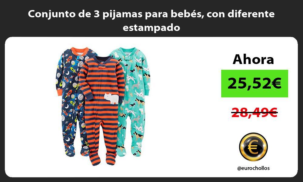 Conjunto de 3 pijamas para bebés con diferente estampado
