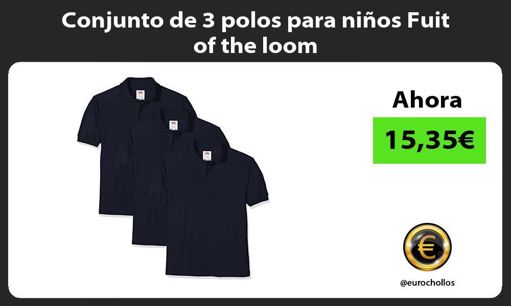 Conjunto de 3 polos para niños Fuit of the loom