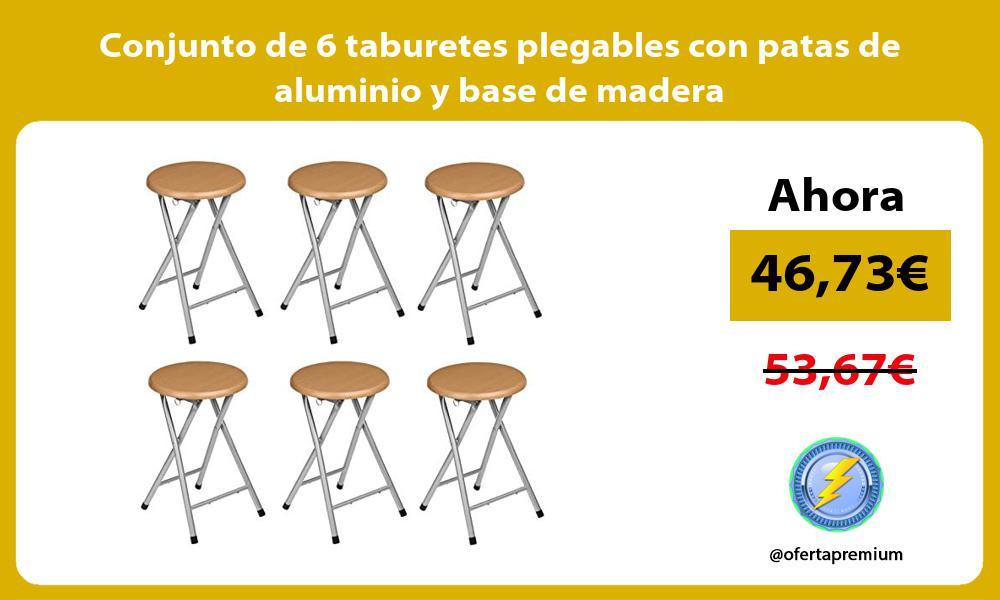 Conjunto de 6 taburetes plegables con patas de aluminio y base de madera