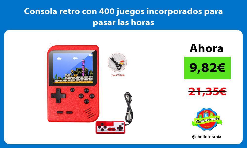 Consola retro con 400 juegos incorporados para pasar las horas