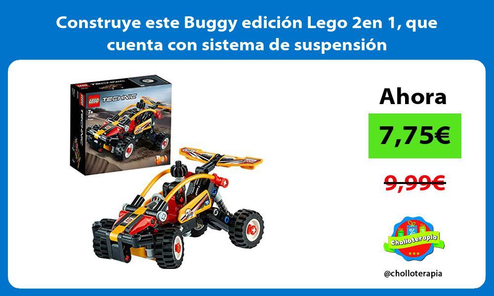 Construye este Buggy edición Lego 2en 1 que cuenta con sistema de suspensión