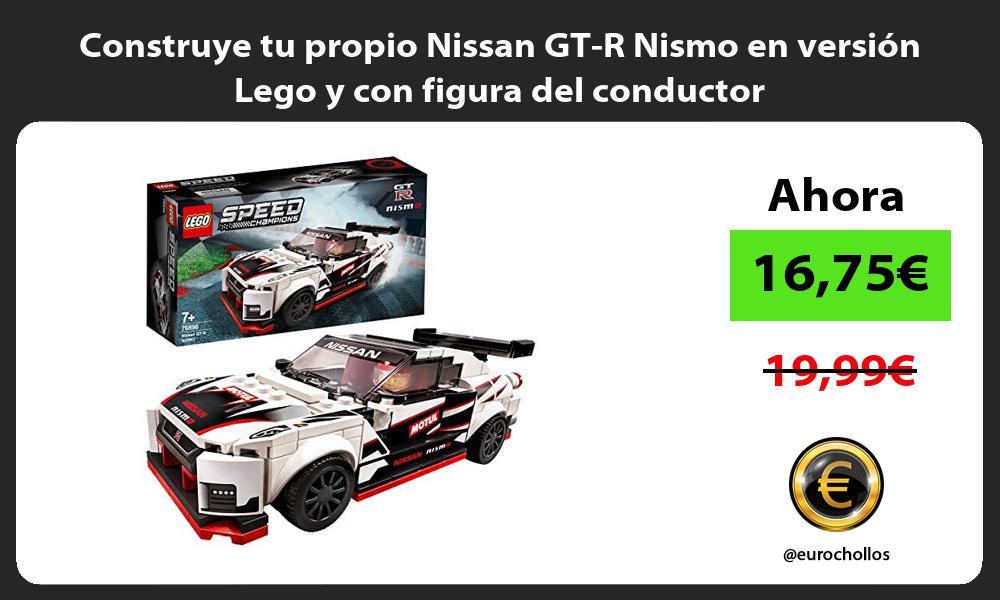 Construye tu propio Nissan GT R Nismo en versión Lego y con figura del conductor