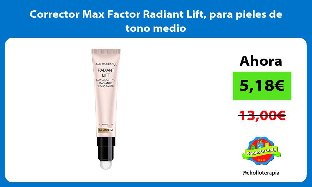 Corrector Max Factor Radiant Lift para pieles de tono medio