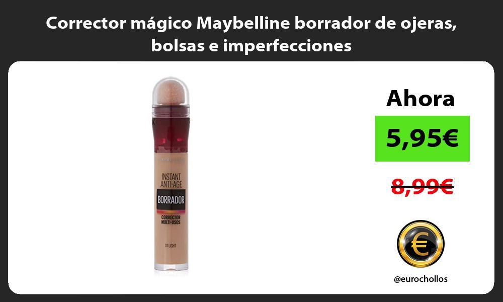 Corrector mágico Maybelline borrador de ojeras bolsas e imperfecciones