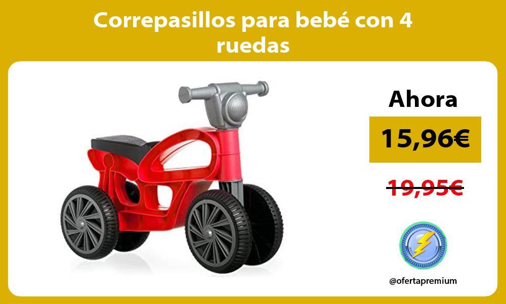 Correpasillos para bebé con 4 ruedas