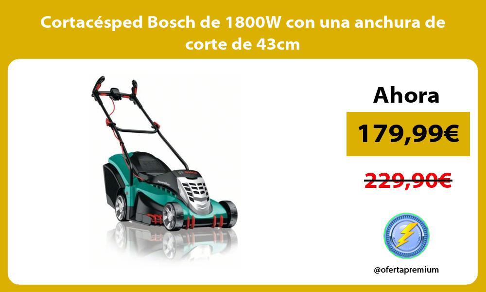 Cortacésped Bosch de 1800W con una anchura de corte de 43cm