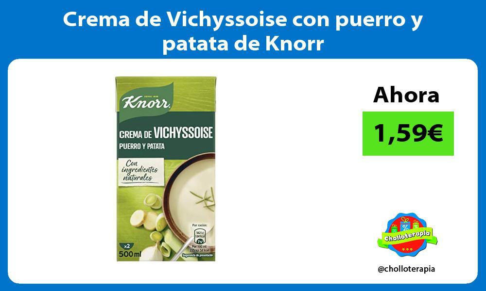 Crema de Vichyssoise con puerro y patata de Knorr