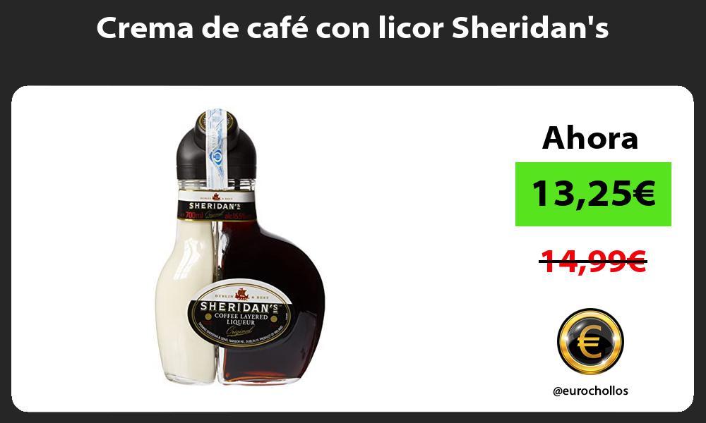 Crema de café con licor Sheridans