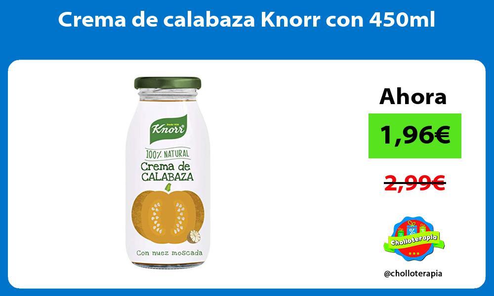 Crema de calabaza Knorr con 450ml