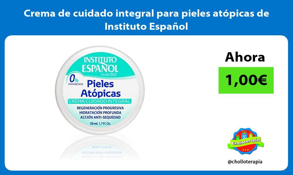 Crema de cuidado integral para pieles atópicas de Instituto Español
