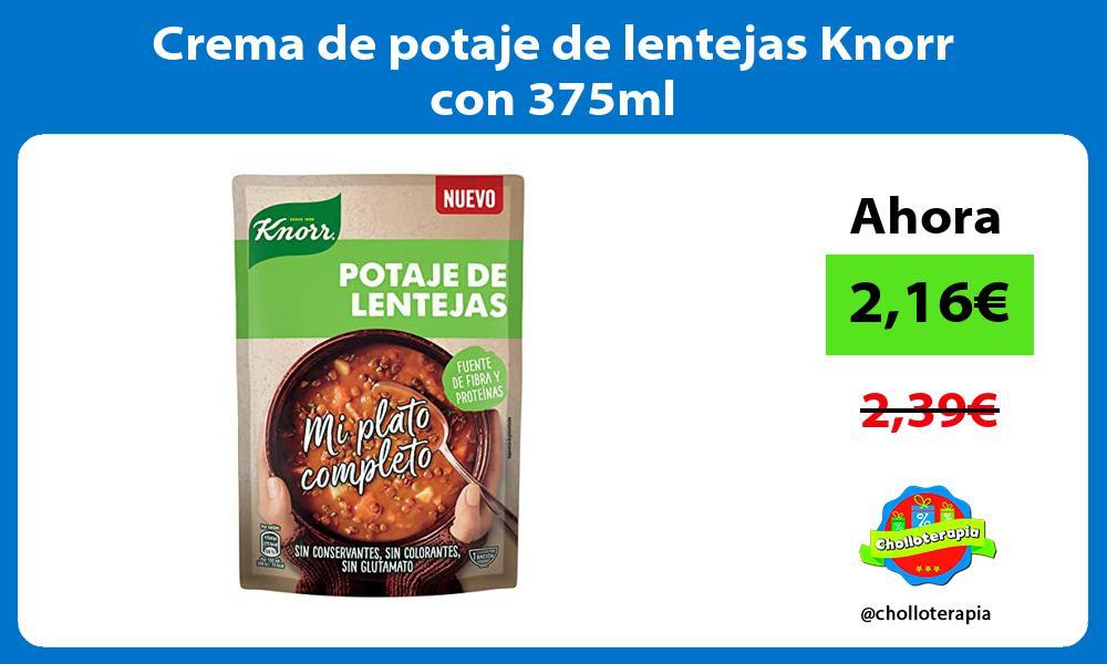 Crema de potaje de lentejas Knorr con 375ml