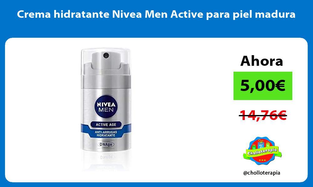 Crema hidratante Nivea Men Active para piel madura