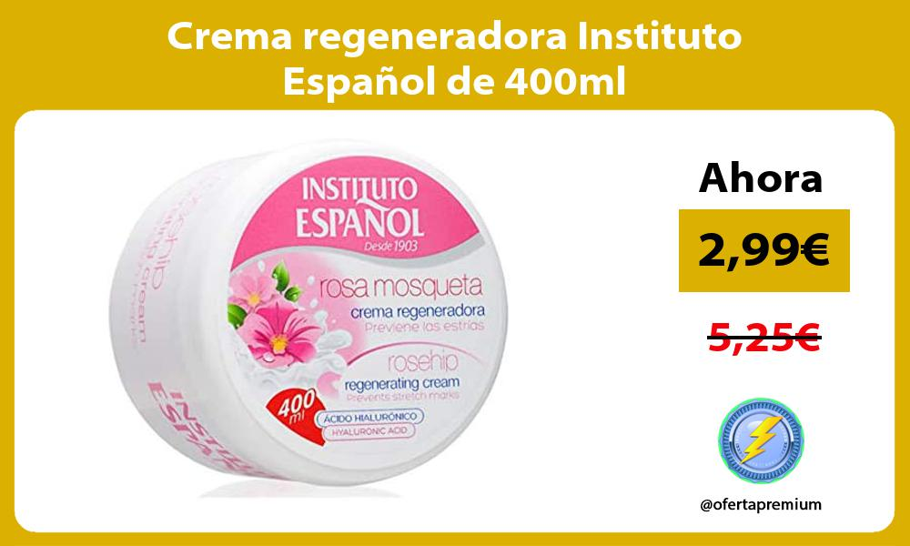 Crema regeneradora Instituto Español de 400ml