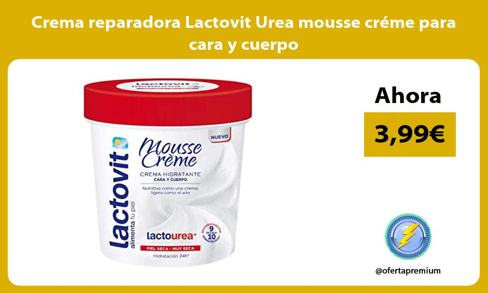 Crema reparadora Lactovit Urea mousse créme para cara y cuerpo