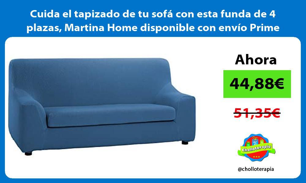 Cuida el tapizado de tu sofá con esta funda de 4 plazas Martina Home disponible con envío Prime