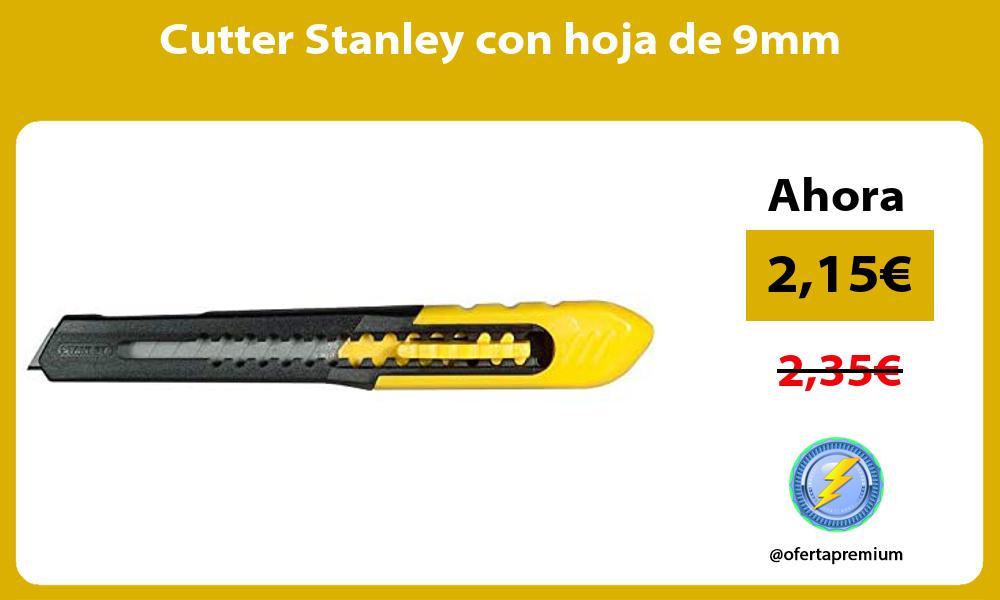 Cutter Stanley con hoja de 9mm