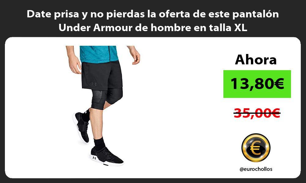 Date prisa y no pierdas la oferta de este pantalón Under Armour de hombre en talla XL