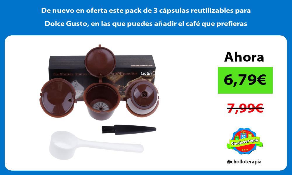 De nuevo en oferta este pack de 3 cápsulas reutilizables para Dolce Gusto en las que puedes añadir el café que prefieras