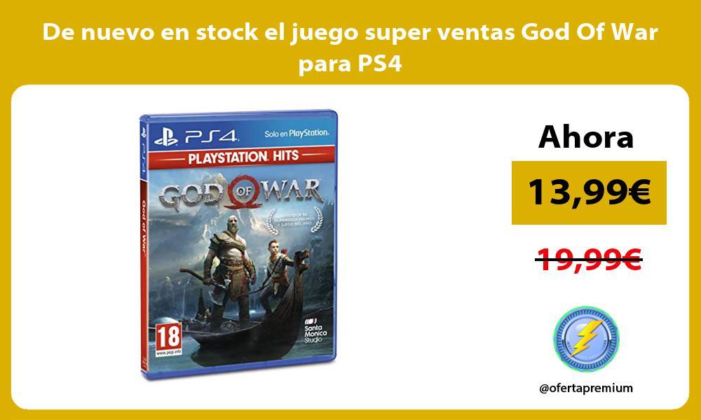 De nuevo en stock el juego super ventas God Of War para PS4