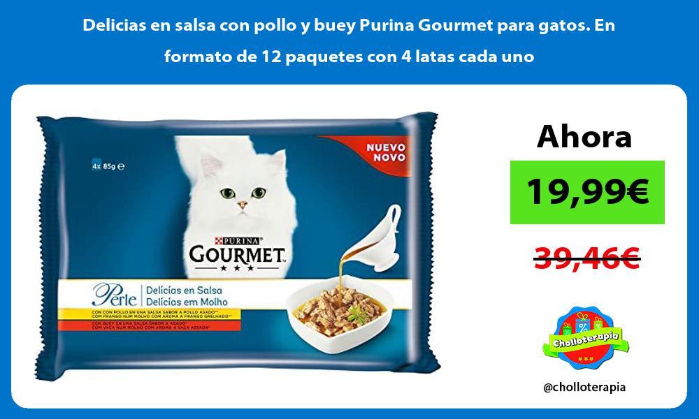 Delicias en salsa con pollo y buey Purina Gourmet para gatos En formato de 12 paquetes con 4 latas cada uno