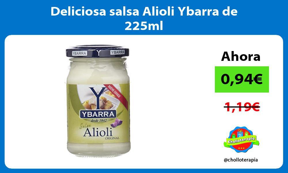 Deliciosa salsa Alioli Ybarra de 225ml
