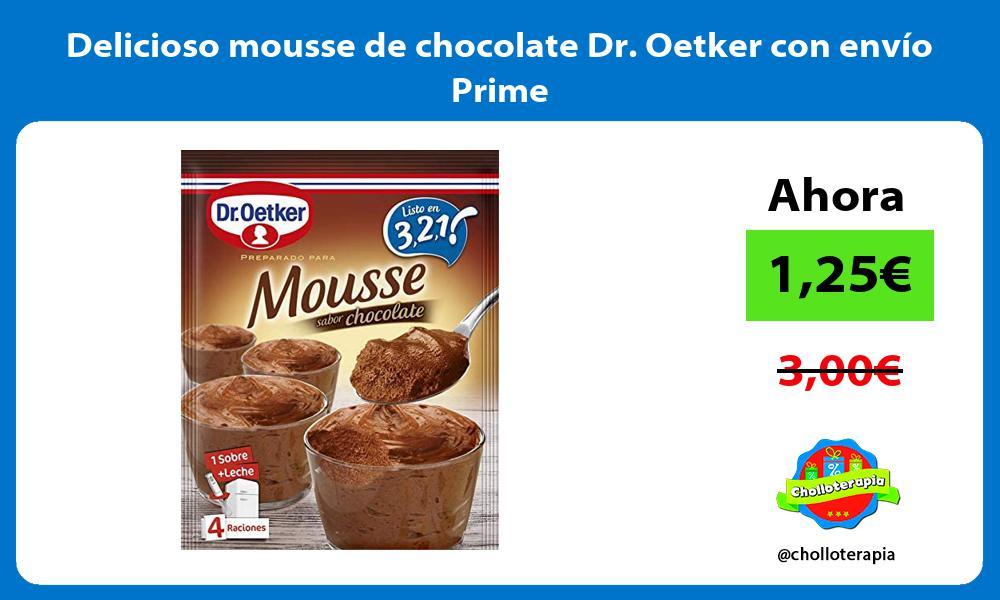 Delicioso mousse de chocolate Dr Oetker con envío Prime