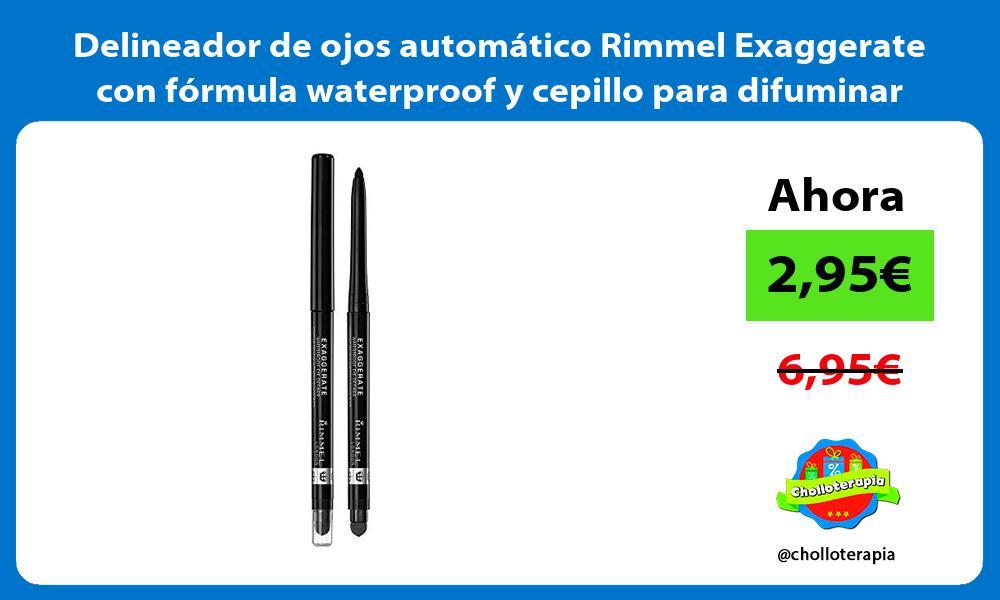 Delineador de ojos automático Rimmel Exaggerate con fórmula waterproof y cepillo para difuminar