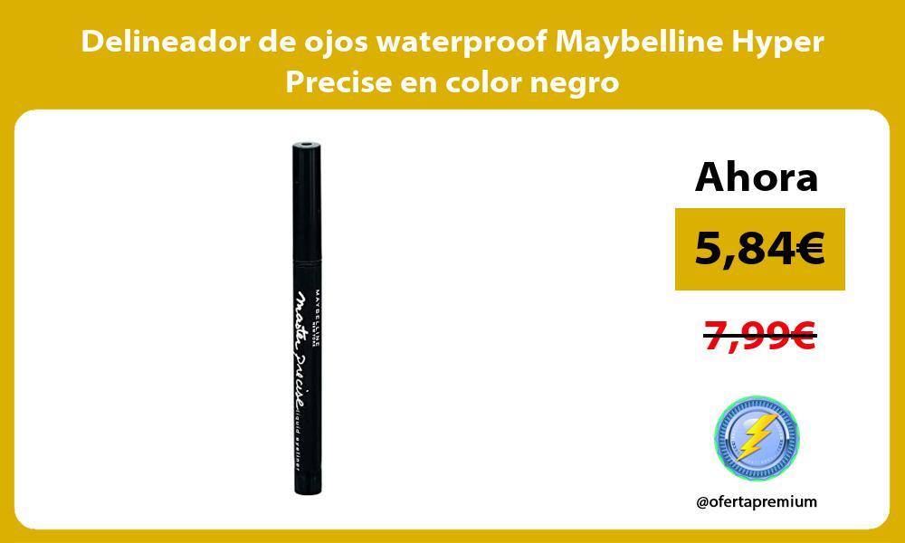 Delineador de ojos waterproof Maybelline Hyper Precise en color negro