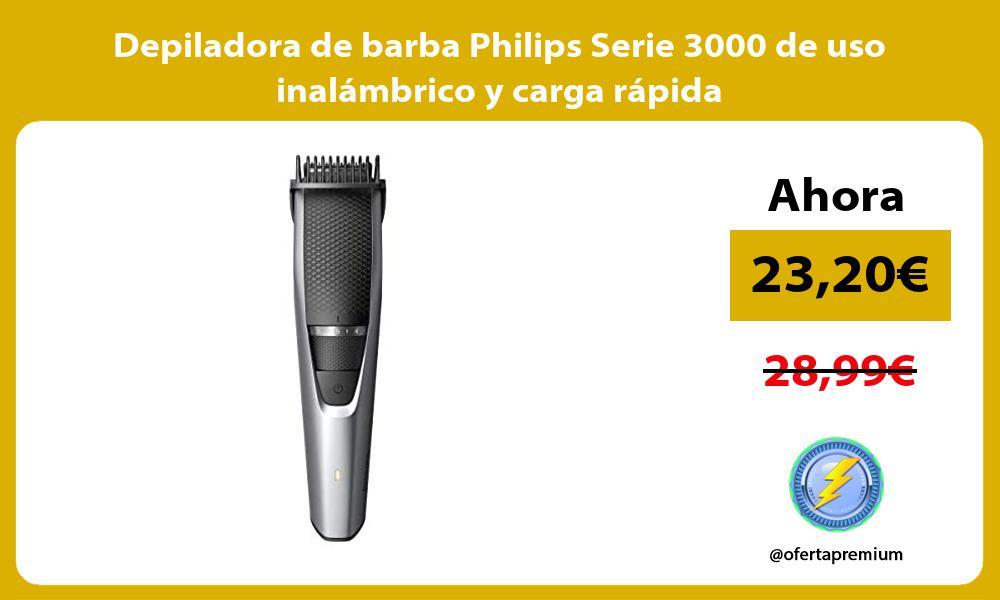 Depiladora de barba Philips Serie 3000 de uso inalámbrico y carga rápida