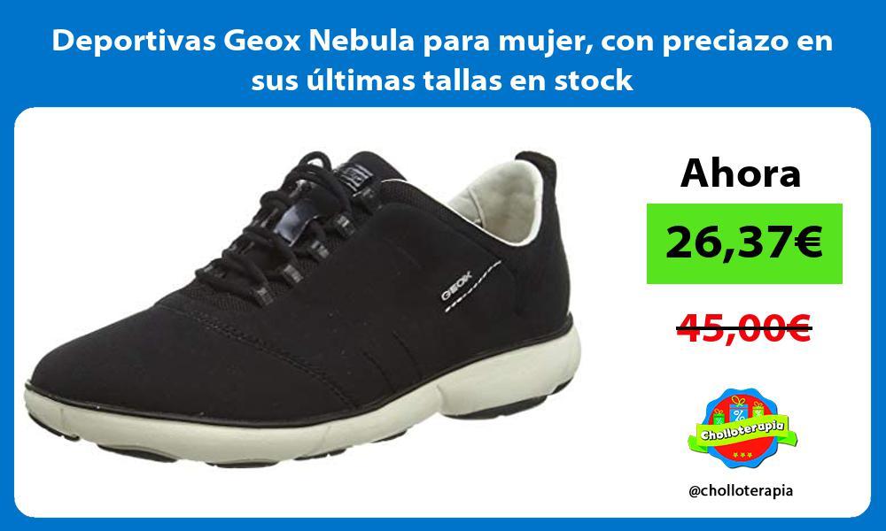 Deportivas Geox Nebula para mujer con preciazo en sus últimas tallas en stock