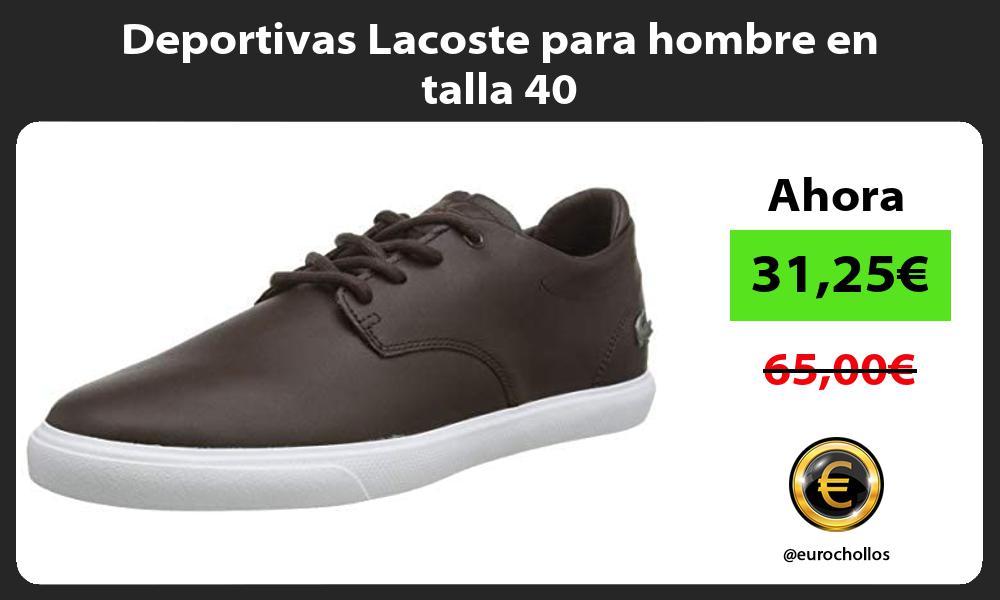 Deportivas Lacoste para hombre en talla 40