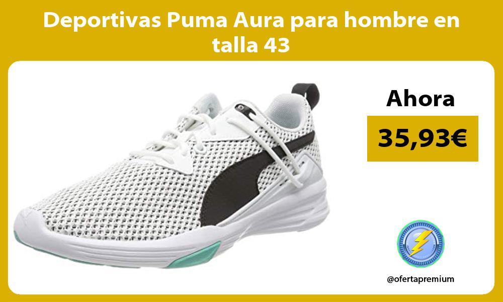Deportivas Puma Aura para hombre en talla 43