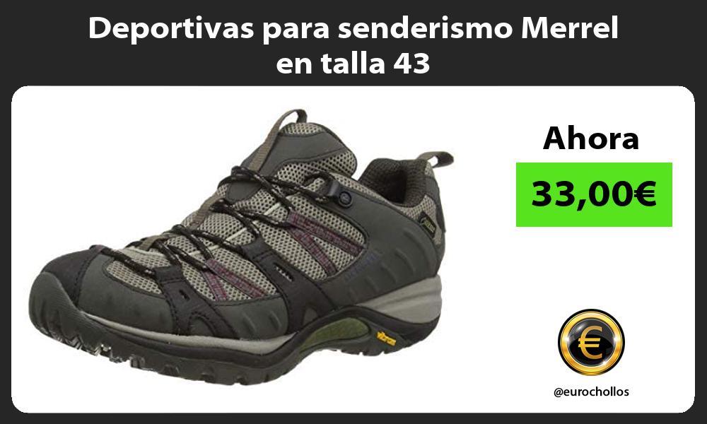 Deportivas para senderismo Merrel en talla 43