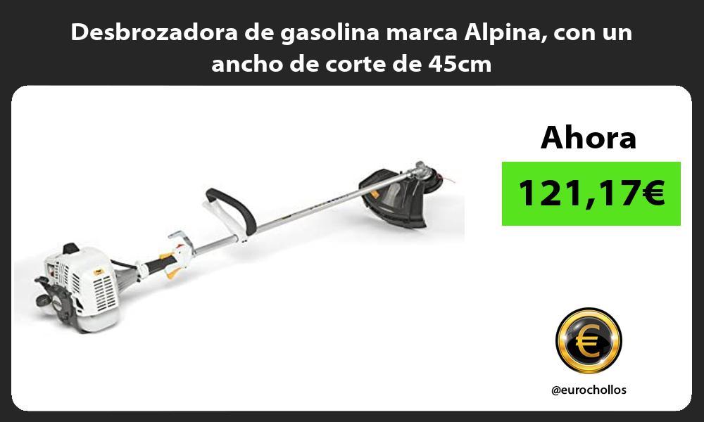 Desbrozadora de gasolina marca Alpina con un ancho de corte de 45cm