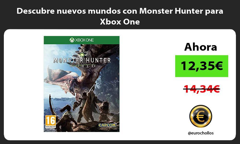 Descubre nuevos mundos con Monster Hunter para Xbox One