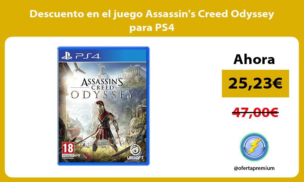 Descuento en el juego Assassins Creed Odyssey para PS4
