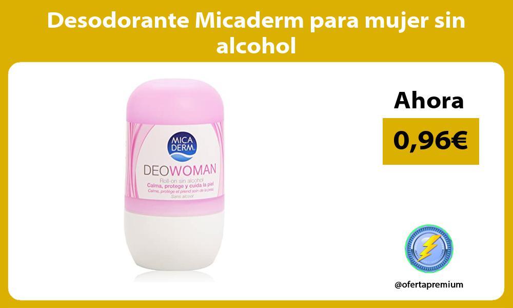 Desodorante Micaderm para mujer sin alcohol
